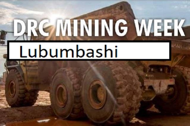 Lubumbashi accueille du 19 au 21 juin 2019 le DRC Mining Week